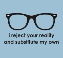 i reject your reality and substitute my own - Blue and Black Line | Unisex T-Shirt