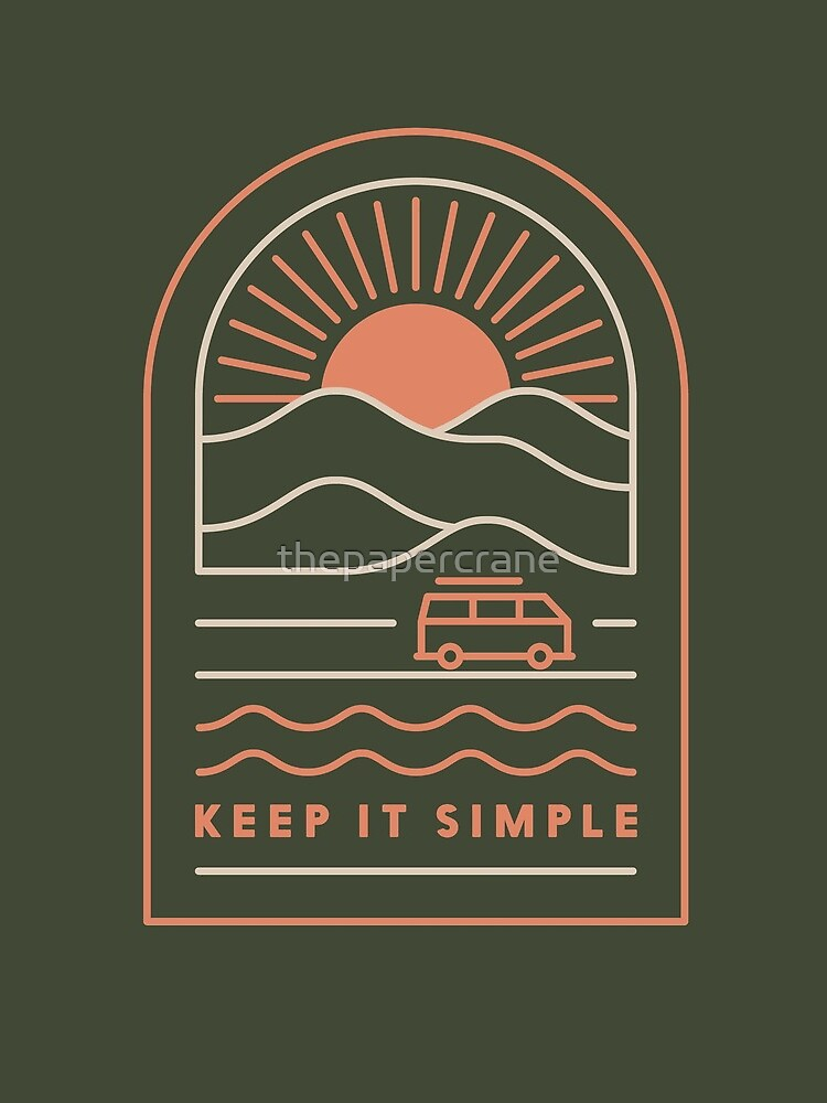 Keep It Simple by thepapercrane