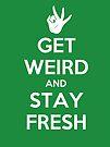 Stay Fresh by MeganLara