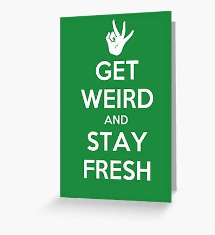 Stay Fresh Greeting Card