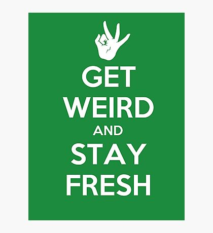 Stay Fresh Photographic Print