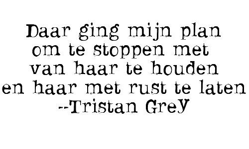 Tristan Grey - Quote by duntax