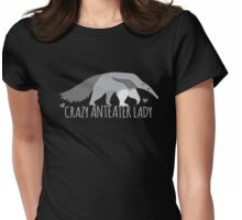 Crazy Anteater Lady  Womens Fitted T-Shirt