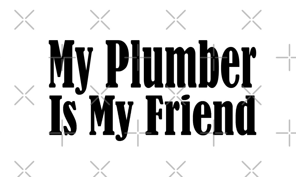 Plumber by greatshirts