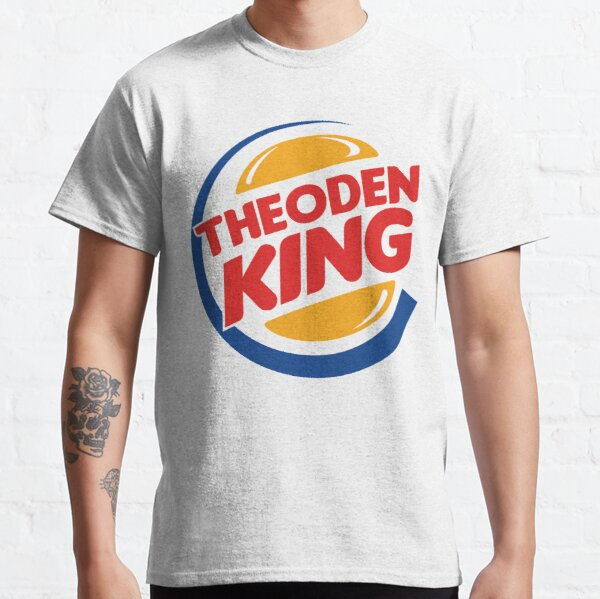 Theoden Burger King Camiseta clásica