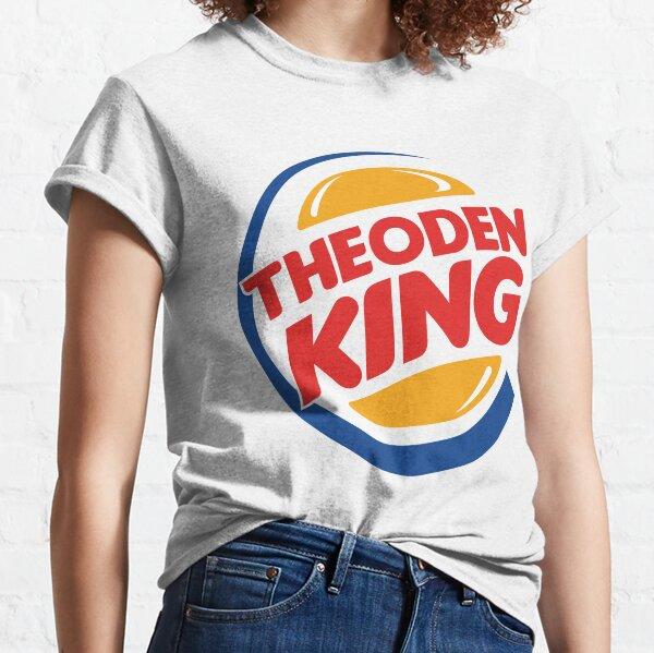 Theoden Burger King Classic T-Shirt