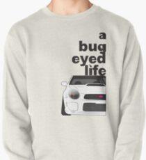 Subaru Bug Eyed life Pullover Sweatshirt