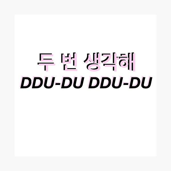 """""""DDU-DU DDU-DU hangul"""" Lámina fotográfica"""