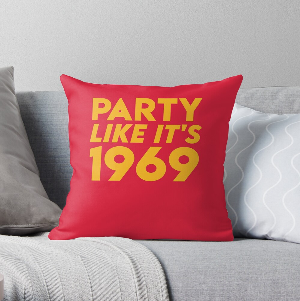 KC Kansas City 2020 Party Like It's 1969 KC Fan Arrowhead Red Kingdom T-Shirt Throw Pillow