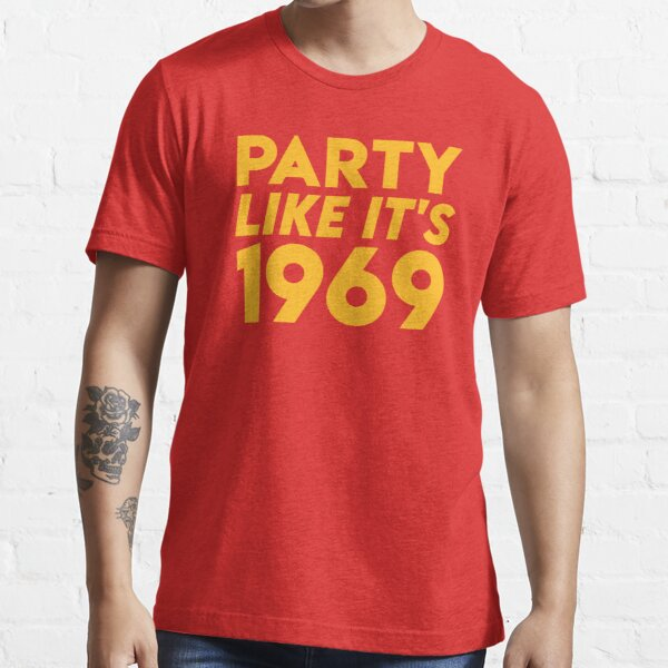 KC Kansas City 2020 Party Like It's 1969 KC Fan Arrowhead Red Kingdom T-Shirt Essential T-Shirt