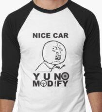 Y U No Modify Baseball ¾ Sleeve T-Shirt