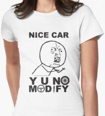 Y U No Modify Fitted T-Shirt
