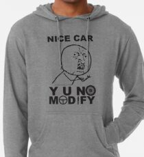 Y U No Modify Lightweight Hoodie