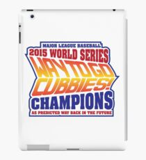 Chicago Cubs World Series Champions - Back to the Future  iPad Case/Skin