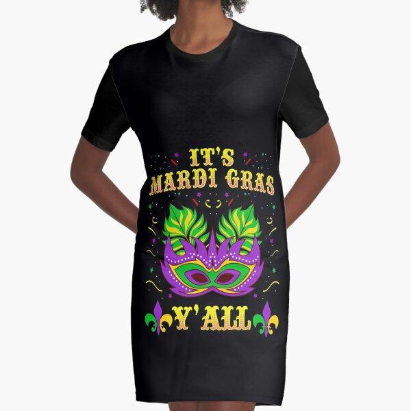 It's Mardi Gras Y'all tshirt costume apparel gift  Graphic T-Shirt Dress