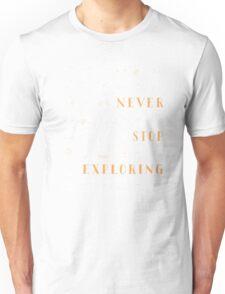 Never Stop Exploring T-Shirt