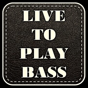 Live to play bass by monafar
