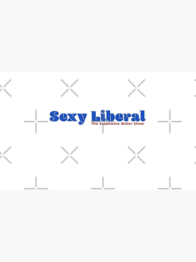 Sexy Liberal by SMShow