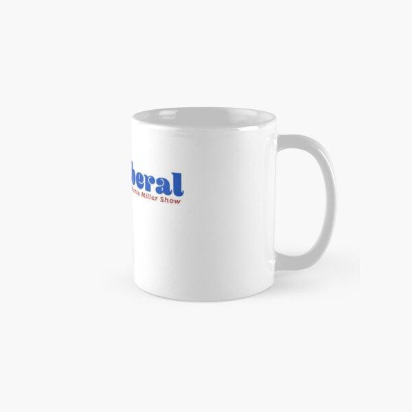 Sexy Liberal Classic Mug