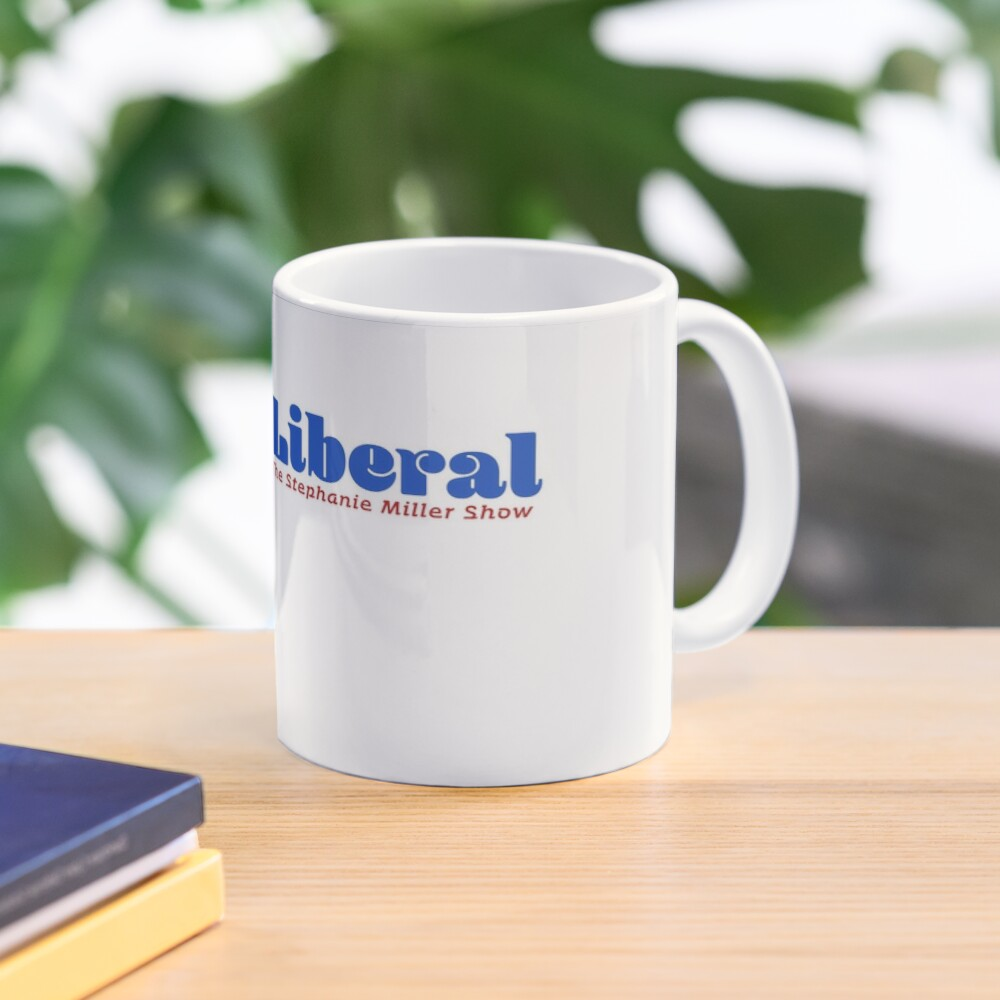 Sexy Liberal Mug