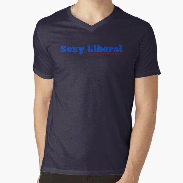 Sexy Liberal V-Neck T-Shirt
