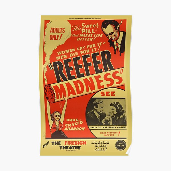 Marihuana, Reefer Madness, Reefer Madness Shirt, Weed, 420, Mary Jane Fan Art & Gear Poster