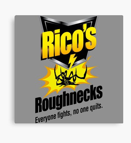 Rico's Roughnecks Canvas Print