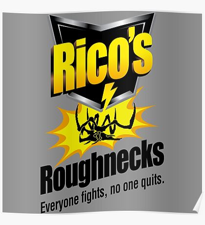 Rico's Roughnecks Poster