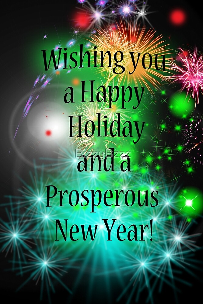 Happy Holiday and Prosperous New Year by BizzyBzzz