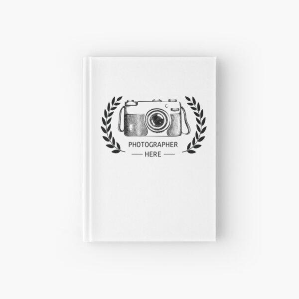 Photographer here camera laurels Hardcover Journal
