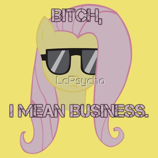 TShirtGifter presents: FlutterShy means business.