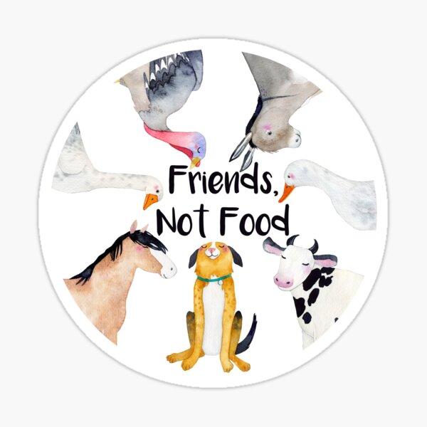 Vegan slogan - Friends, Not Food Sticker