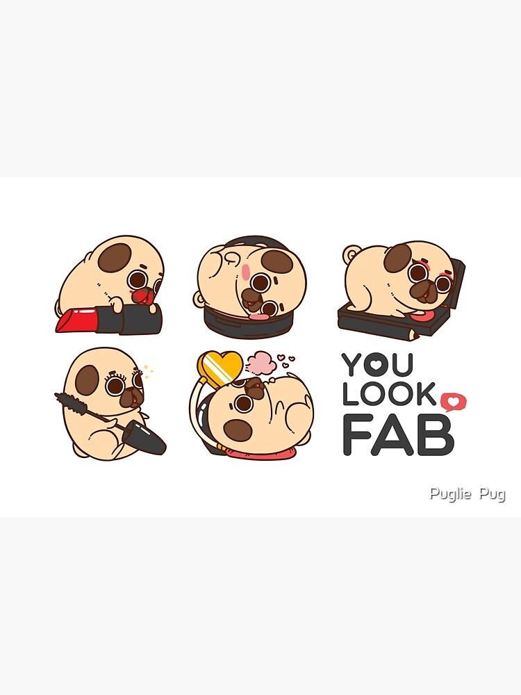 You Look Fab! -Puglie by puglie