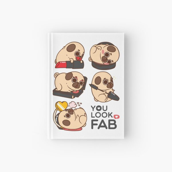 You Look Fab! -Puglie Hardcover Journal