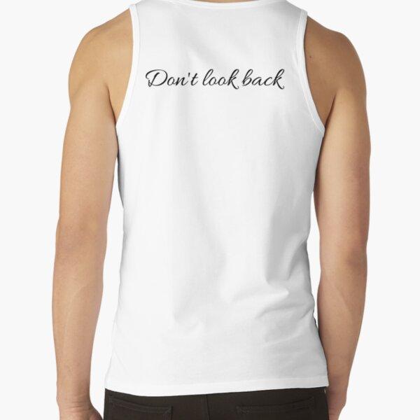 Don't Look Back - Back Pun Design Tank Top