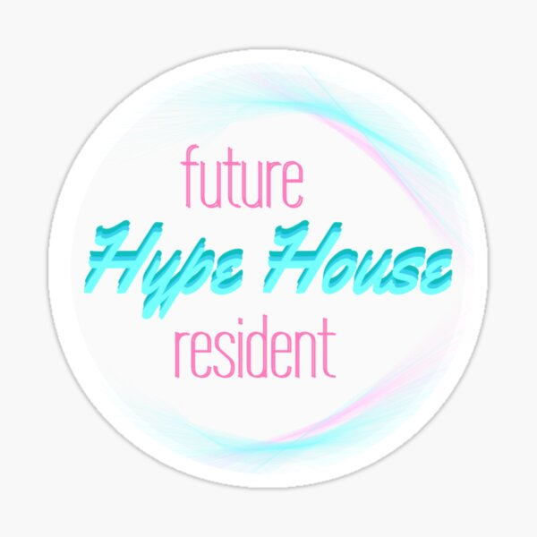 Future Hype House Resident  Sticker