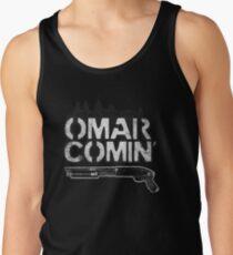 Omar Comin' Tank Top