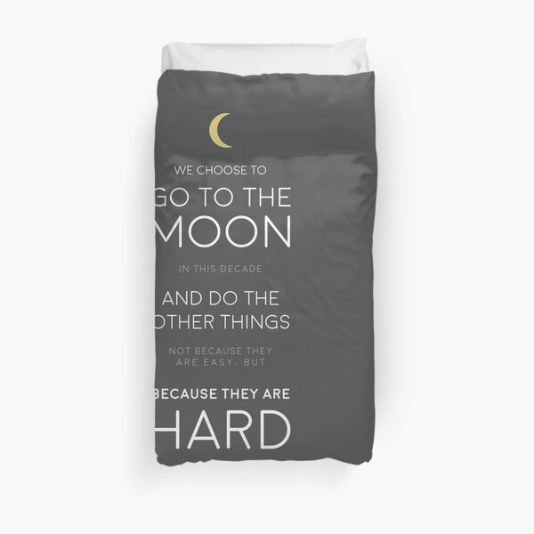 We Choose to Go to The Moon - JFK Duvet Cover