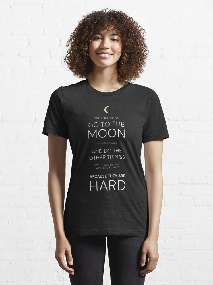 Alternate view of We Choose to Go to The Moon - JFK Essential T-Shirt