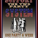 Two Party System by KarDanCreations