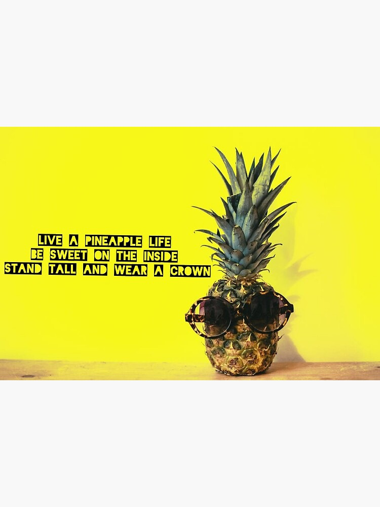 Natural Life Be Sweet Stand Tall Wear a Crown Pineapple Happy Throw Pillow
