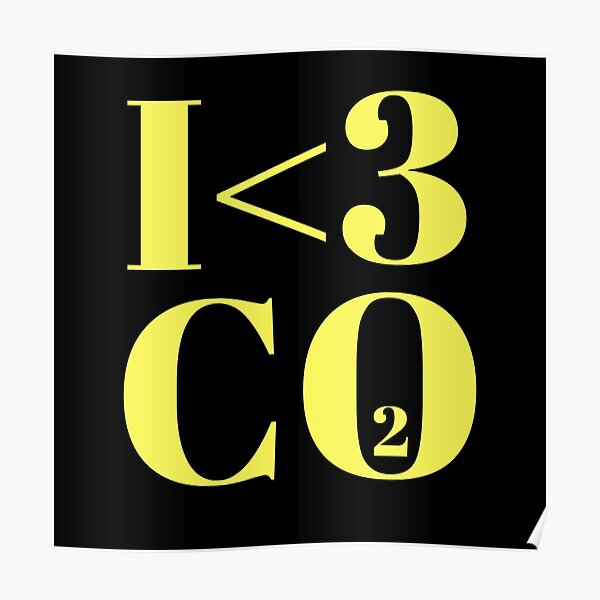 Ich liebe CO2 Poster