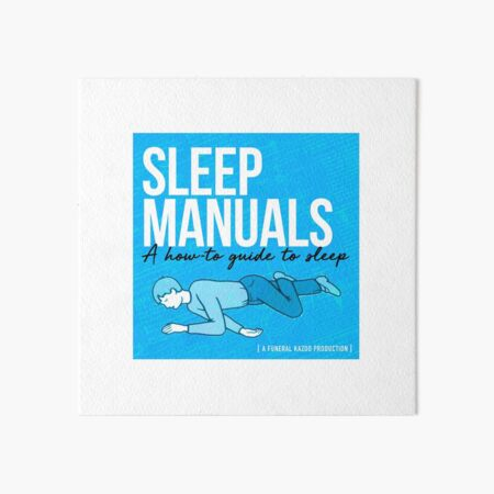 Sleep Manuals Podcast Art Board Print