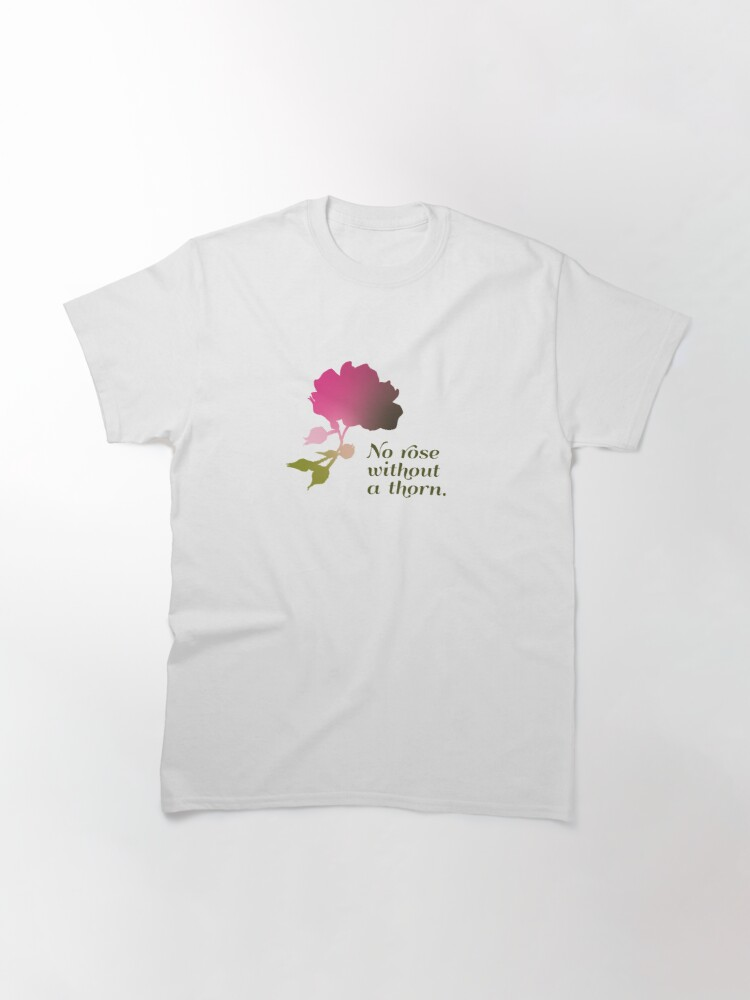 Alternate view of No rose without a thorn Classic T-Shirt