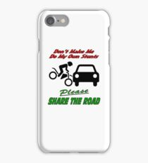 My Own Stunts - Share the Road iPhone Case/Skin