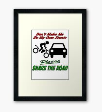 My Own Stunts - Share the Road Framed Print