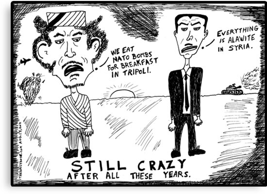 Gadaffi Assad Still Crazy After All These Years by bubbleicious