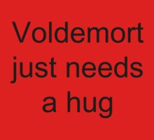 Voldemort just needs a hug