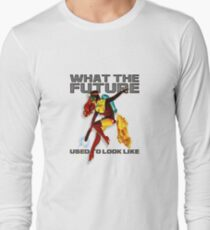 what the future used to look like Long Sleeve T-Shirt