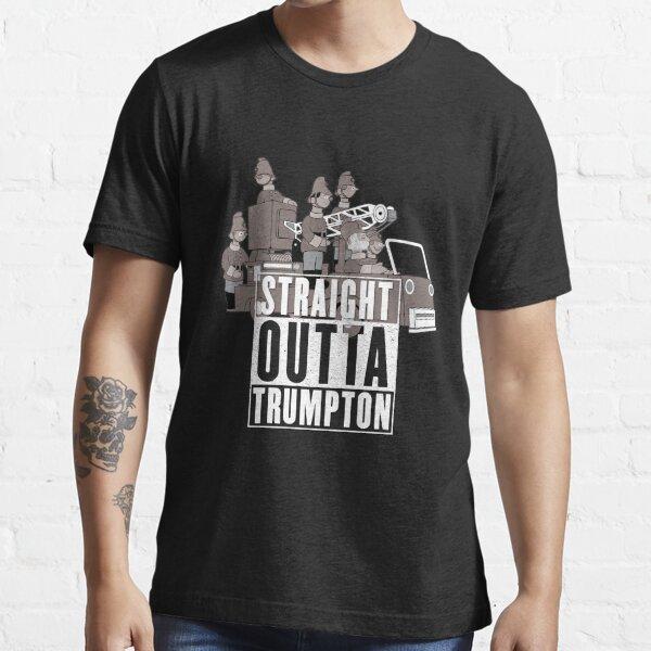 Straight Outta Trumpton Essential T-Shirt